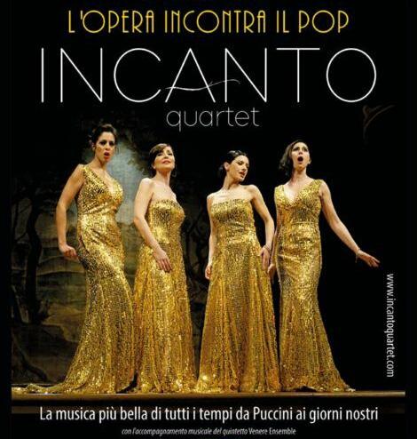INCANTO QUARTET – L' OPERA INCONTRA IL POP