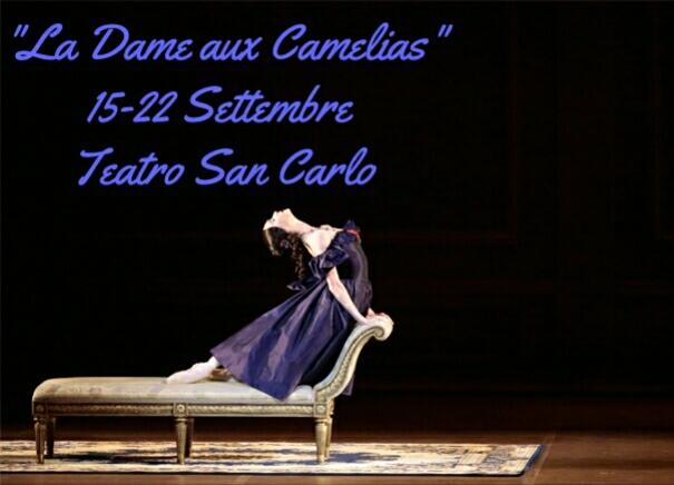 """""""LA DAMA DELLE CAMELIE"""" Teatro San Carlo di Napoli"""