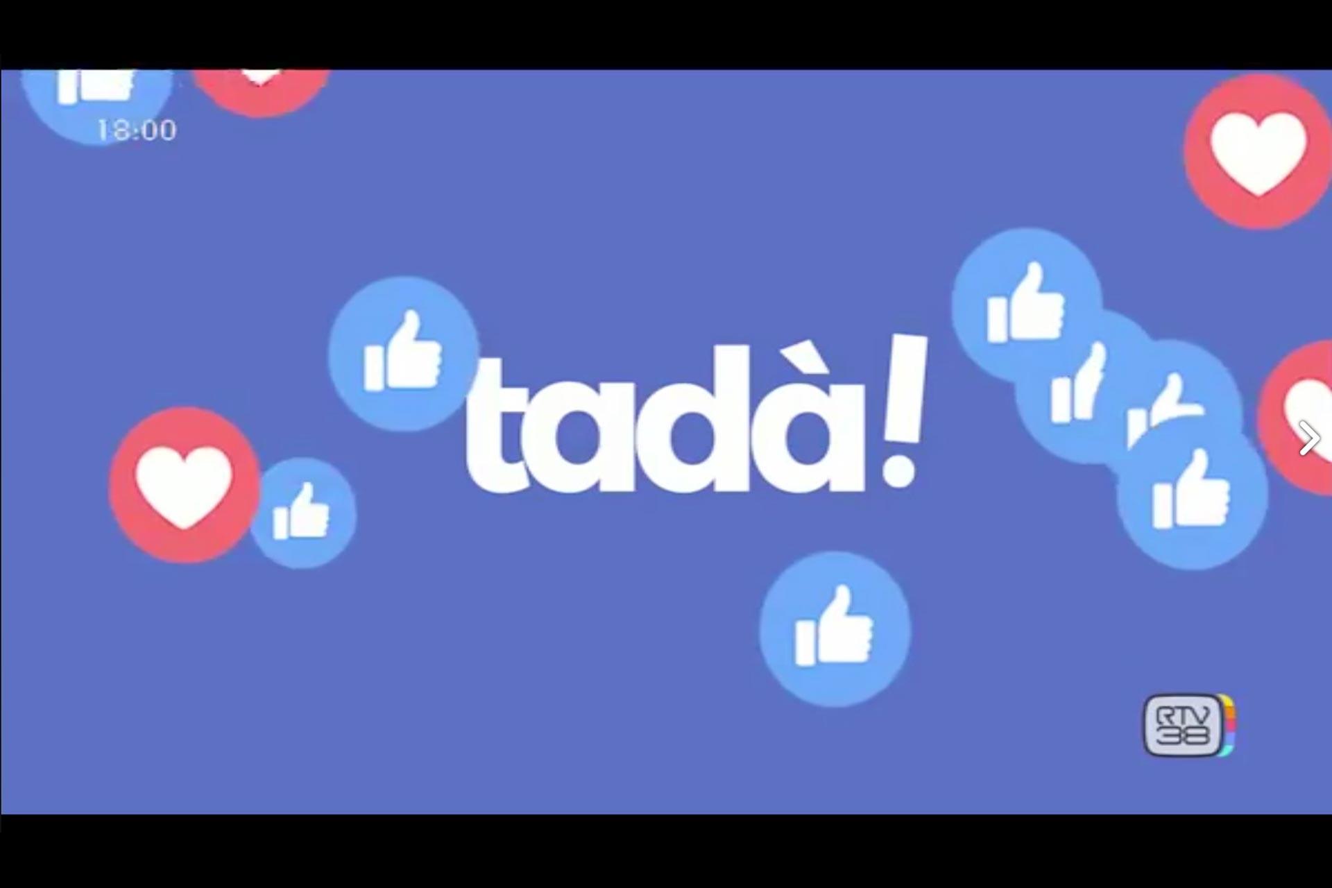 """""""TADA'"""" RTV 38"""